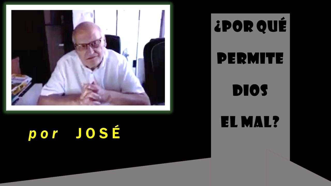 ¿POR QUÉ PERMITE DIOS EL MAL? (6-09-2020)