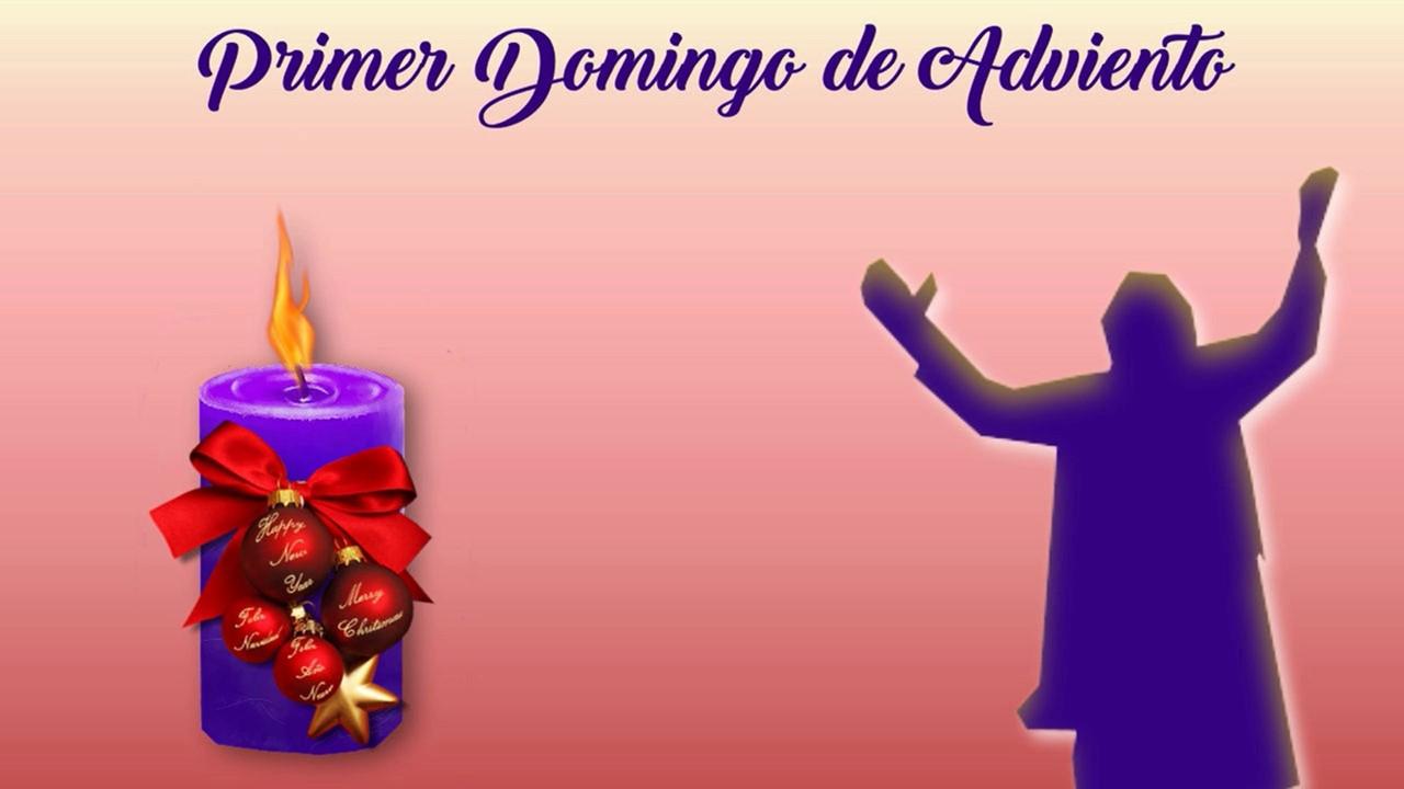 PRIMER DOMINGO DE ADVIENTO (29-11-2020)