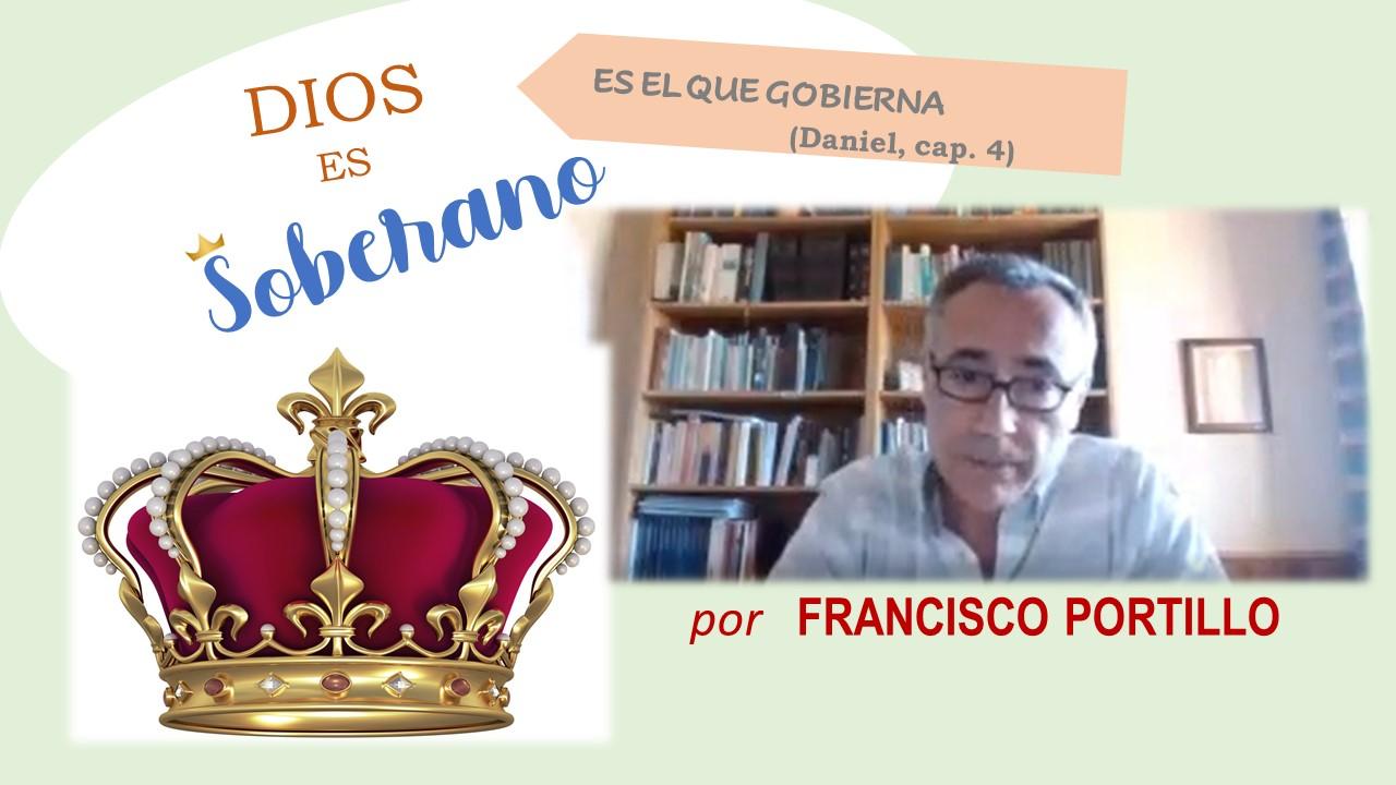 DIOS ES SOBERANO; ES EL QUE GOBIERNA, por Francisco Portillo (20-09-2020)